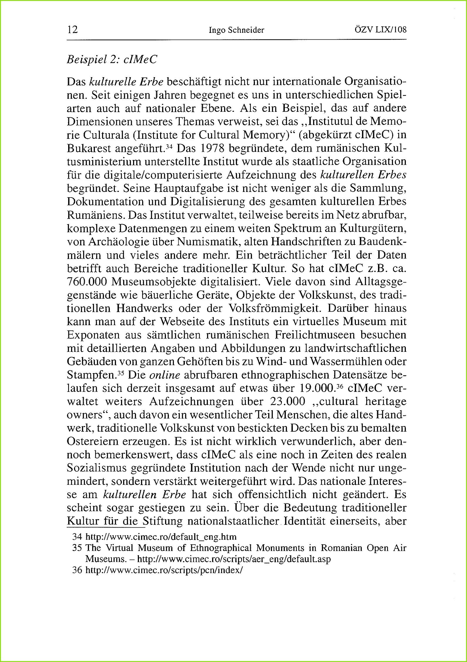 12 Ingo Schneider –ZVLIX 108 Beispiel 2 cimec Das kulturelle Erbe beschäftigt nicht nur
