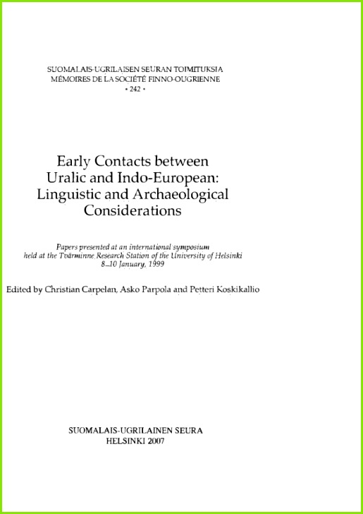 Early Contacts between Uralic and Indo European Linguistic and Archaeological Considerations
