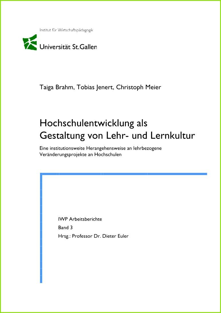 PDF Hochschulentwicklung als Gestaltung von Lehr und Lernkultur Eine institutionsweite Herangehensweise an lehrbezogene Veränderungsprojekte an