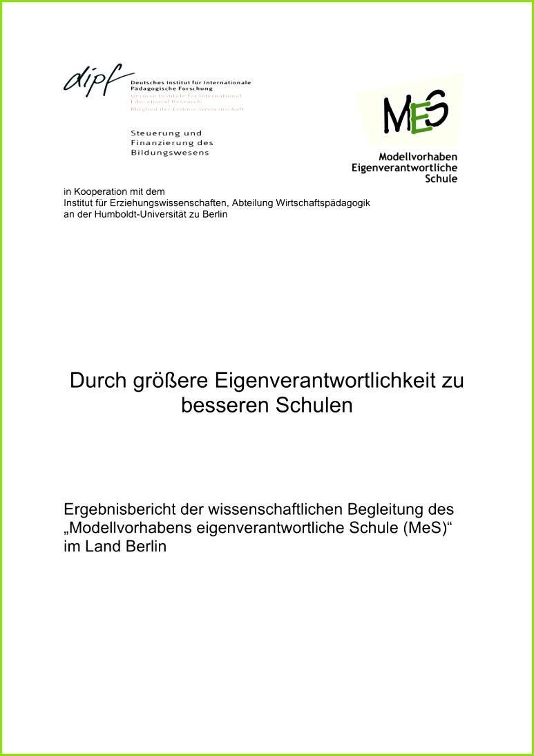 """PDF Durch größere Eigenverantwortlichkeit zu besseren Schulen Ergebnisbericht der wissenschaftlichen Begleitung des """"Modellvorhabens eigenverantwortliche"""