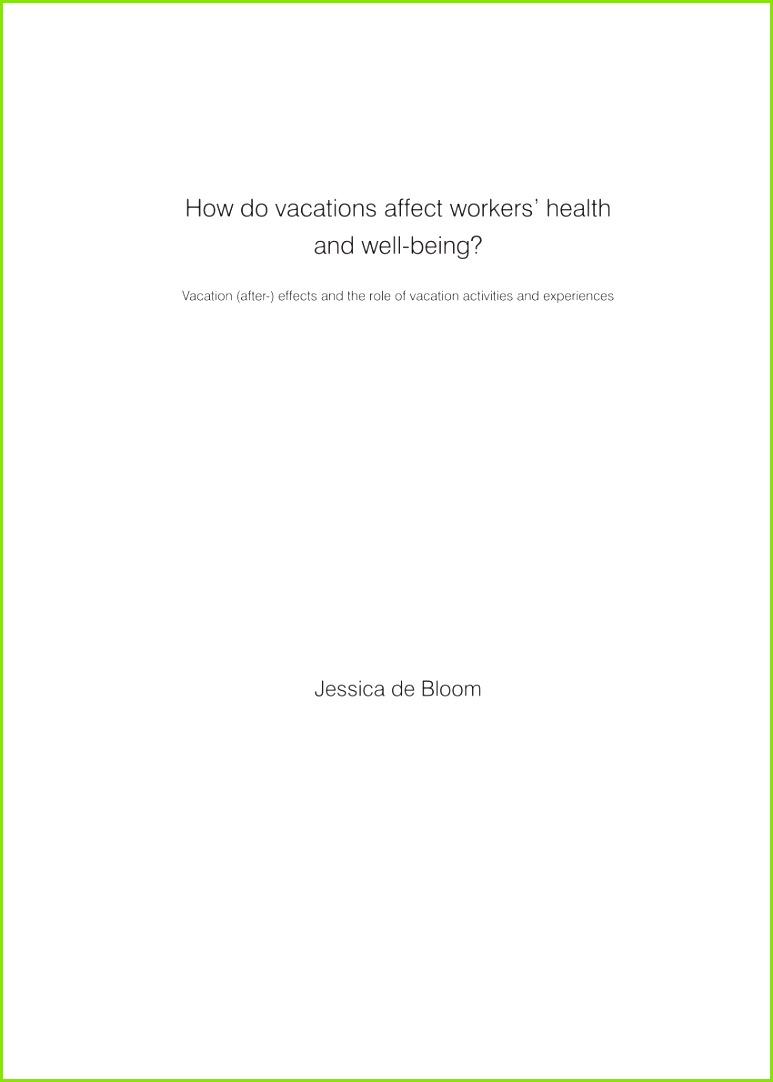 PDF How do vacations affect workers health and well being Vacation after effects and the role of vacation activities and experiences