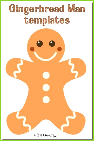 Free gingerbread man templates to inspire some gingerbread man crafts and activities for Christmas Gift of Curiosity