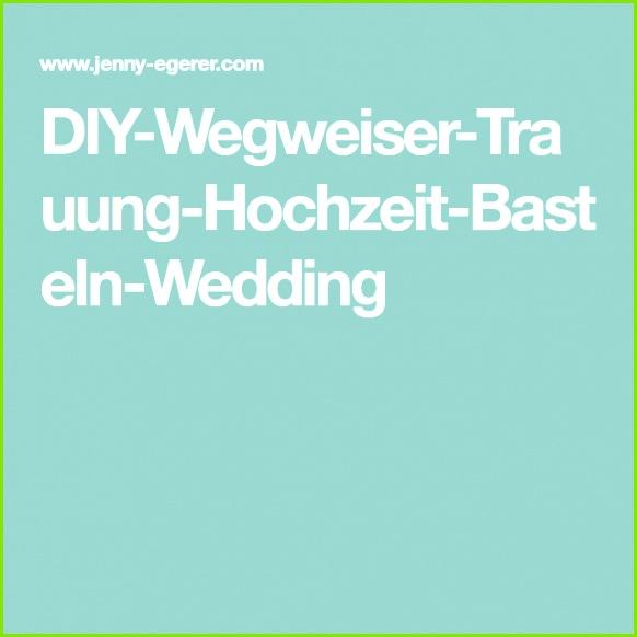 DIY Wegweiser Trauung Hochzeit Basteln Wedding