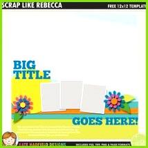 Free Digital Scrapbooking template Scrap Like Rebecca