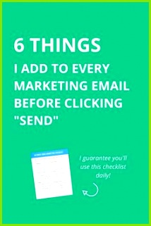 "6 Things to Add to Every Marketing Email Before You ""Send"""