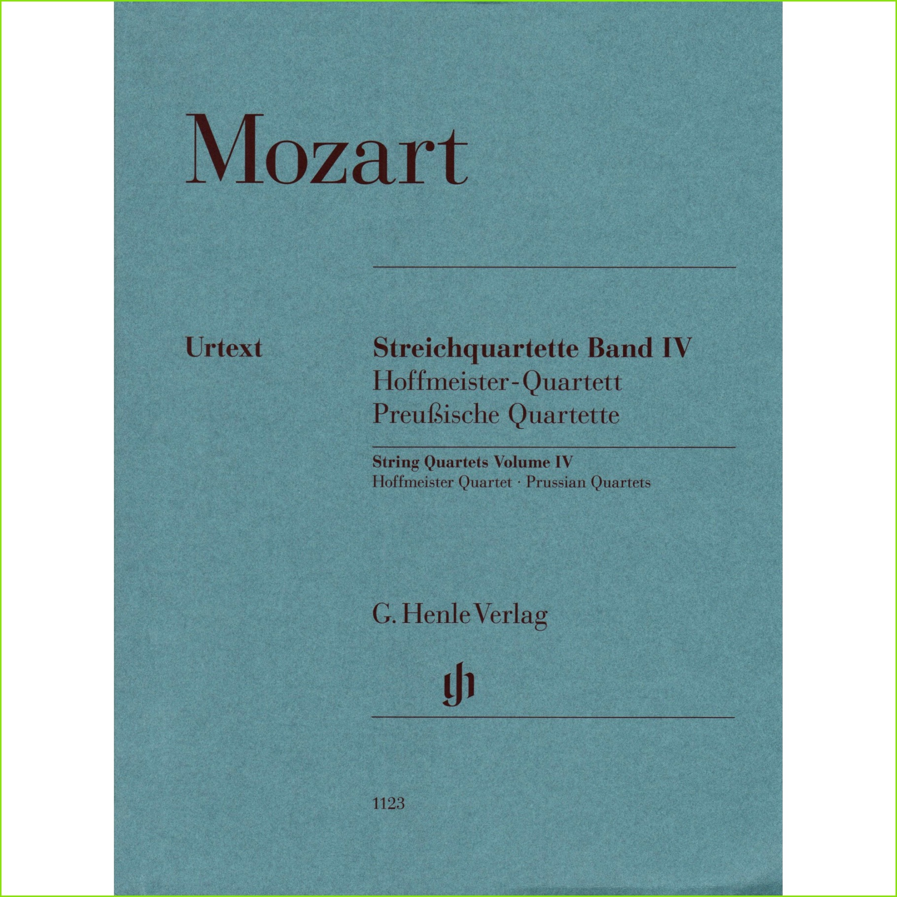 Mozart W A String Quartets Volume IV The Hoffmeister and Prussian Quartets