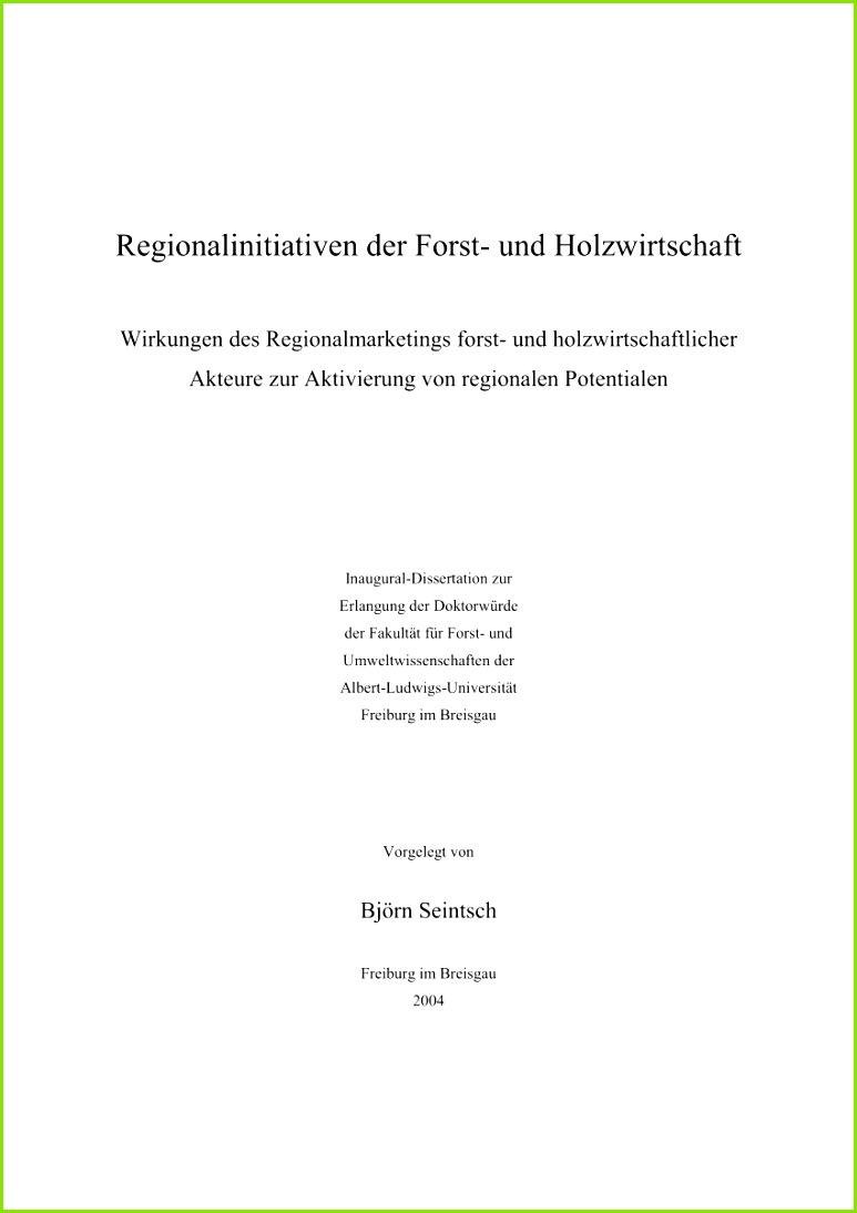 PDF Regionalinitiativen der Forst und Holzwirtschaft Wirkungen des Regionalmarketings forst und holzwirtschaftlicher Akteure zur Aktivierung von