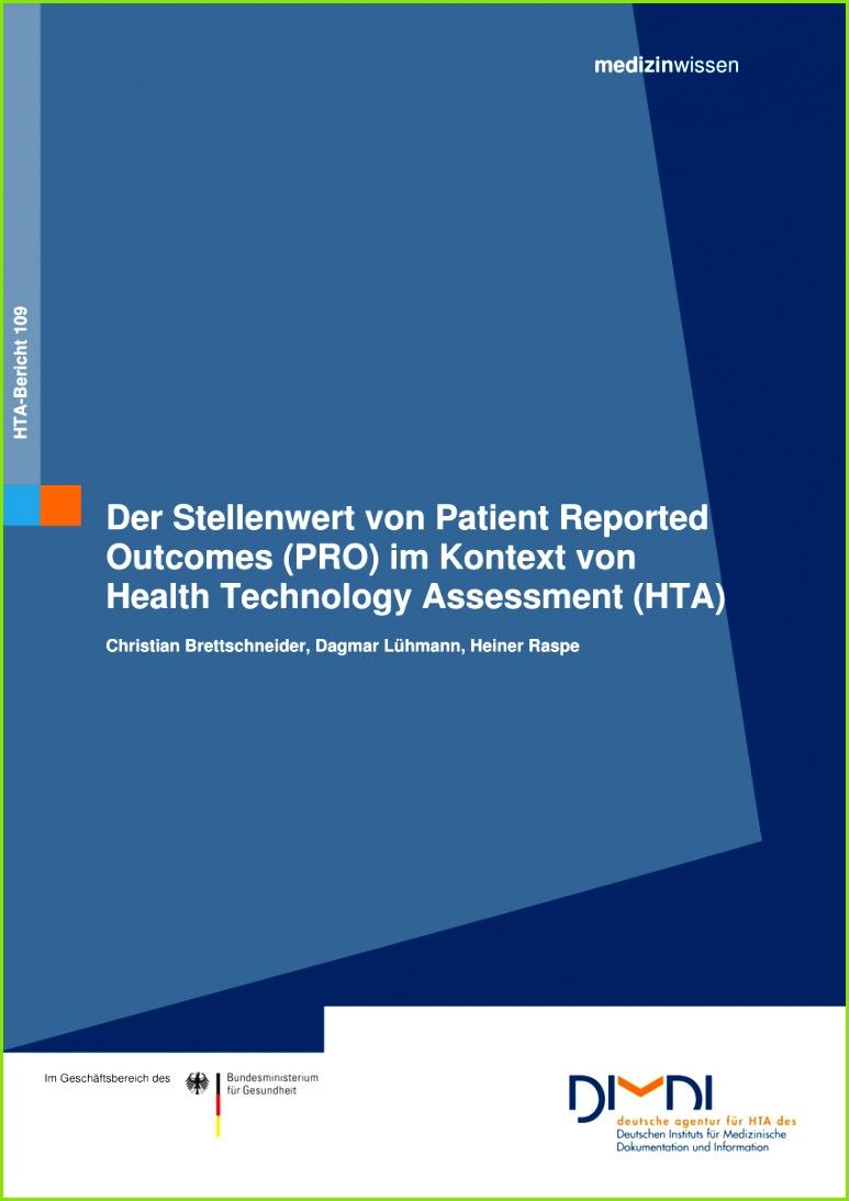 PDF Der Stellenwert von Patient Reported Out es PRO im Kontext von Health Technology Assessment HTA Informative value of Patient Reported Out es