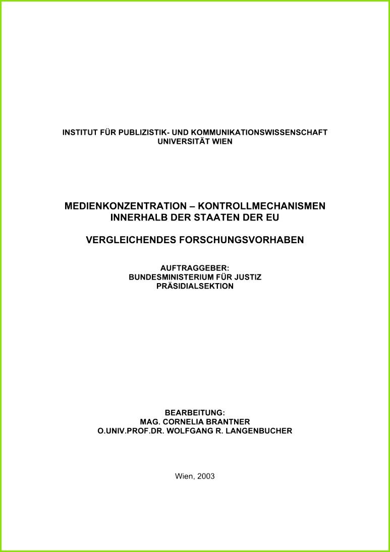 Kontrollmechanismen innerhalb der Staaten der EU – Vergleichendes Forschungsvorhaben Forschungsbericht Im Auftrag des Bundesministerium für Justiz