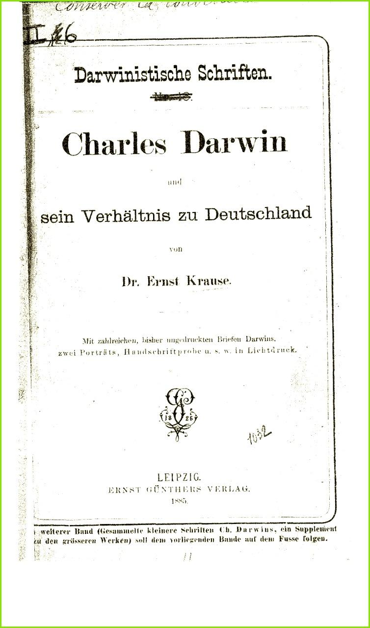 Krause Ernst 1885 Charles Darwin und sein Verhältnis zu Deutschland Leipzig E Günther