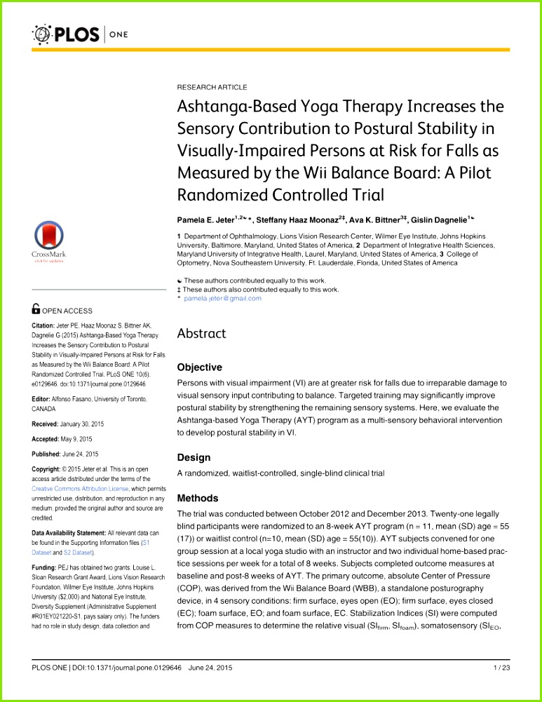 PDF Ashtanga based Yoga Therapy Increases the Sensory Contribution to Postural Stability in Visually Impaired Persons at Risk for Falls as Measured by the
