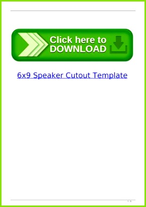 Page 1 6x9 Speaker Cutout Template