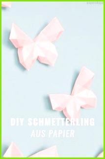 DIY Schmetterling basteln in 3D aus Papier Vorlage und Anleitung ist kostenlos und
