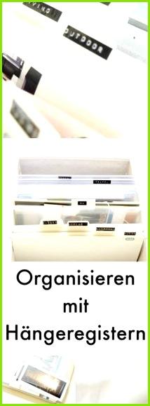Hang loose Mit Hängeregistern deine Materialien oder Blog Unterlagen sortieren Werbung