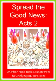 Spread the Good News Acts 2 Another FREE Bible Lesson from futureflyingsaucers Pfingsten