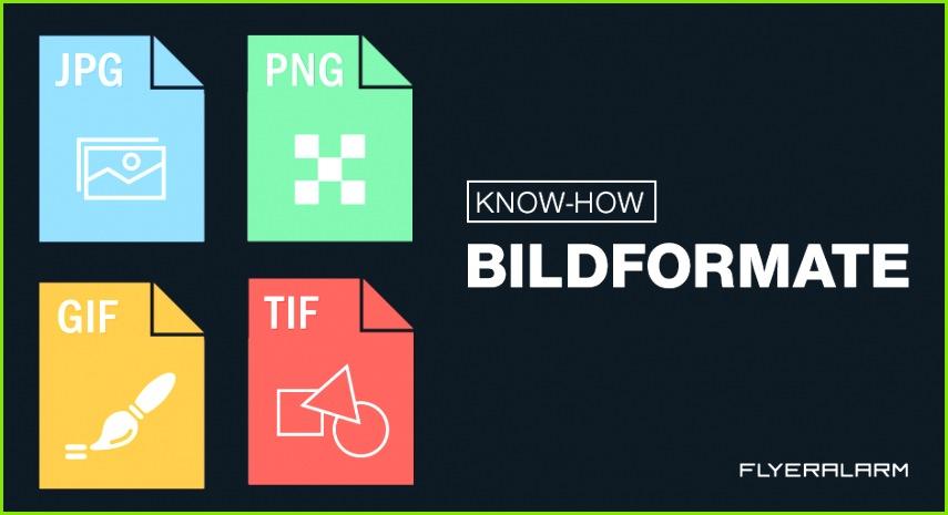 JPG TIF PNG und GIF sind gängigsten Bildformate Worin unterscheiden sie sich und für welchen Zweck werden sie verwendet