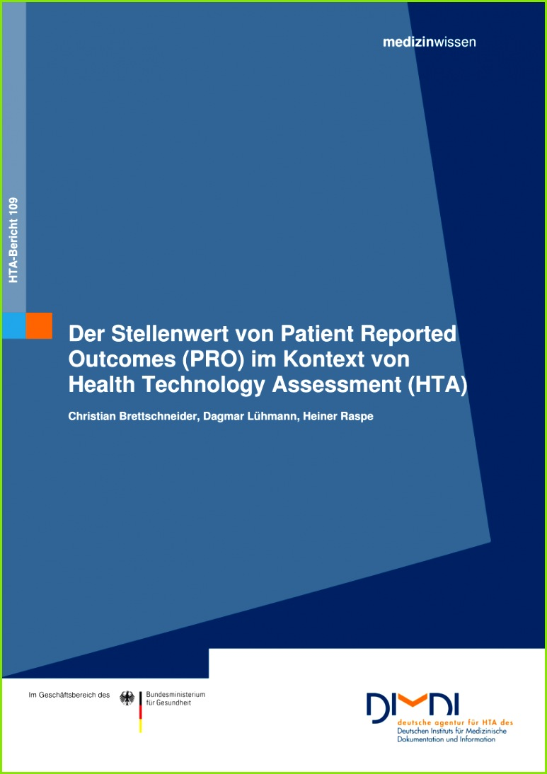 PDF Der Stellenwert von Patient Reported Out es PRO im Kontext von Health Technology Assessment HTA Informative value of Patient Reported Out es
