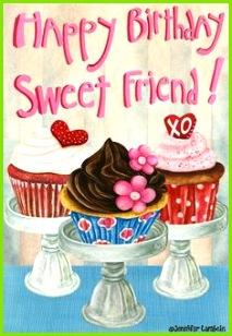 Happy Birthday Sweet Friend Birthday Cheers Happy Birthday Best Friend Quotes Birthday Wishes Quotes