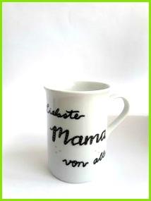 Besonderes Geschenk für Mama Muttertag Kaffeetasse Kaffeebecher Teebecher