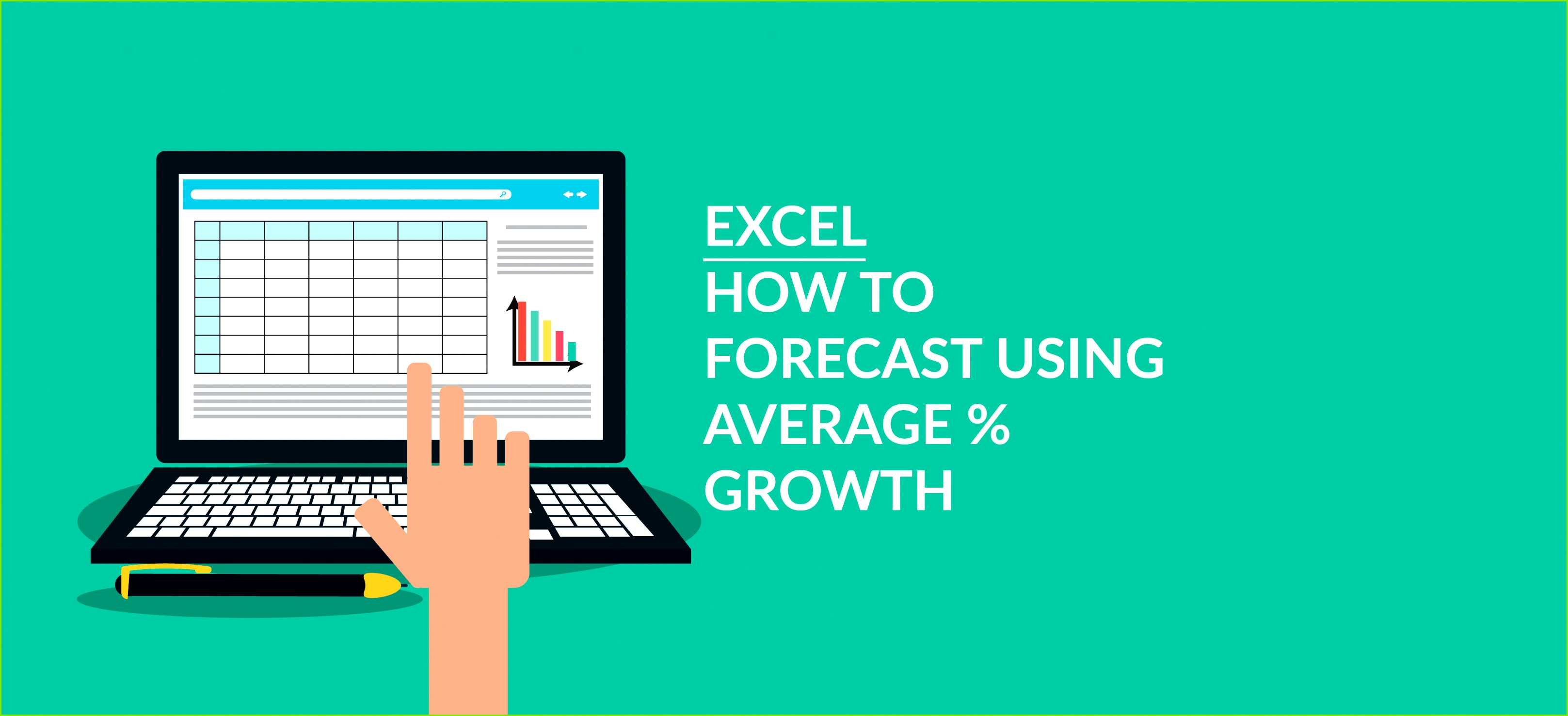 How to Forecast using Average Percentage Growth