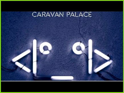 Caravan Palace Lone Digger album version