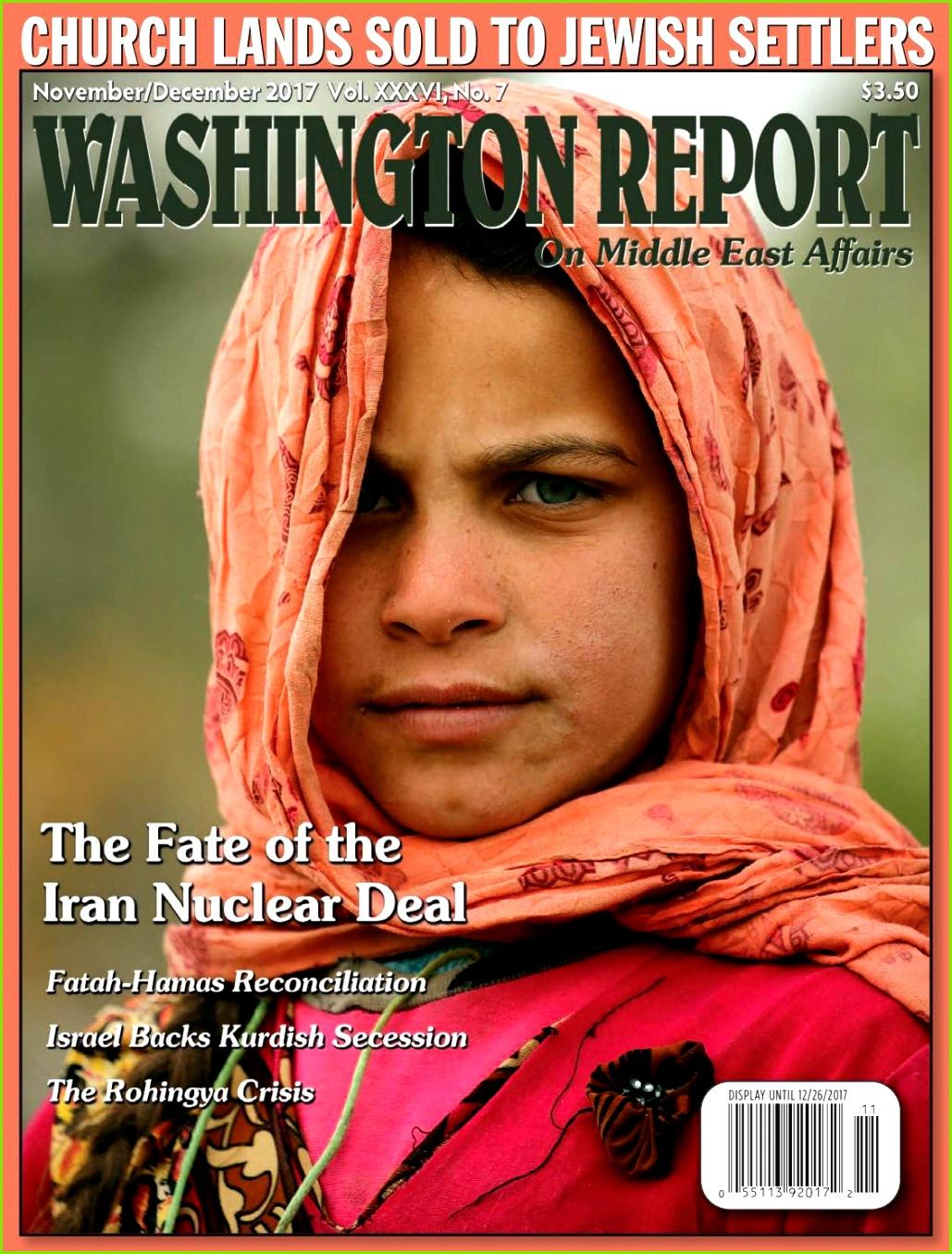Washington Report November December 2017 Vol XXXVI No 7 by American Educational Trust issuu