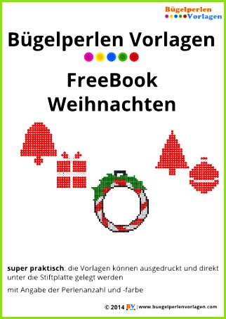 FreeBook Weihnachten Bügelperlen Vorlage Auf buegelperlenvorlagen kannst du eine große Auswahl an Bügelperlen