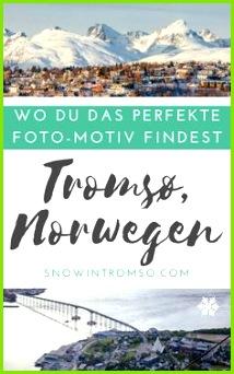 Troms¸ auf Instagram 10 geheime Orte an denen Du das perfekte Motiv findest