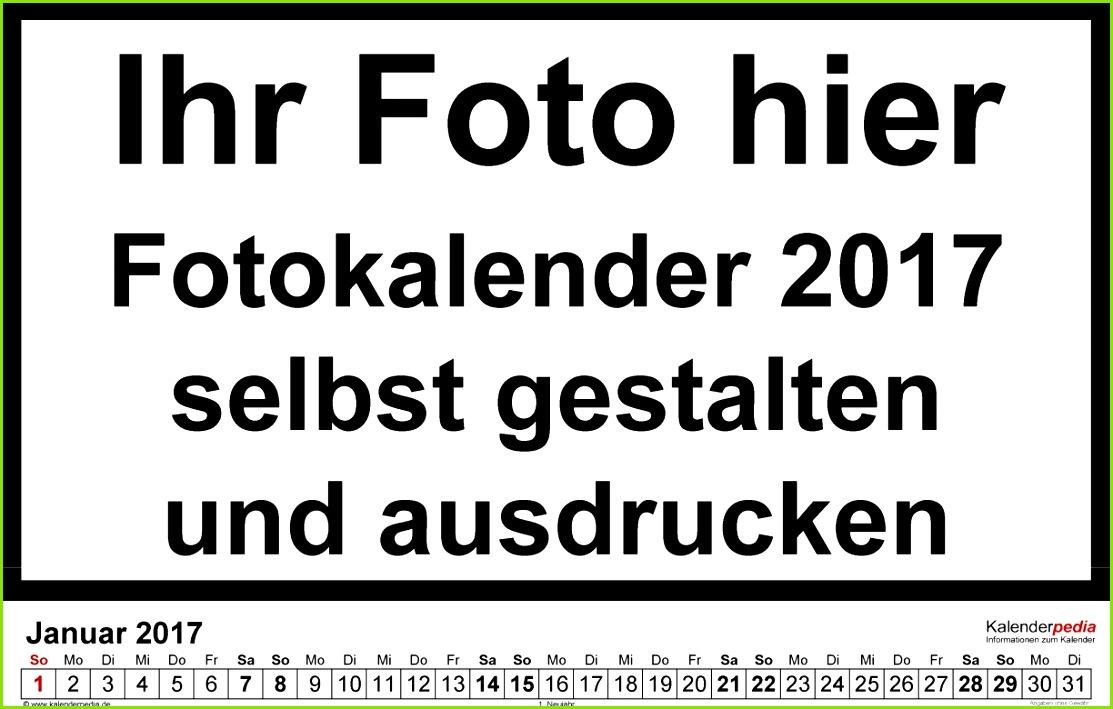 Kalender Selbst Gestalten 2017 Fotokalender Als Word Vorlagen Zum Ausdrucken