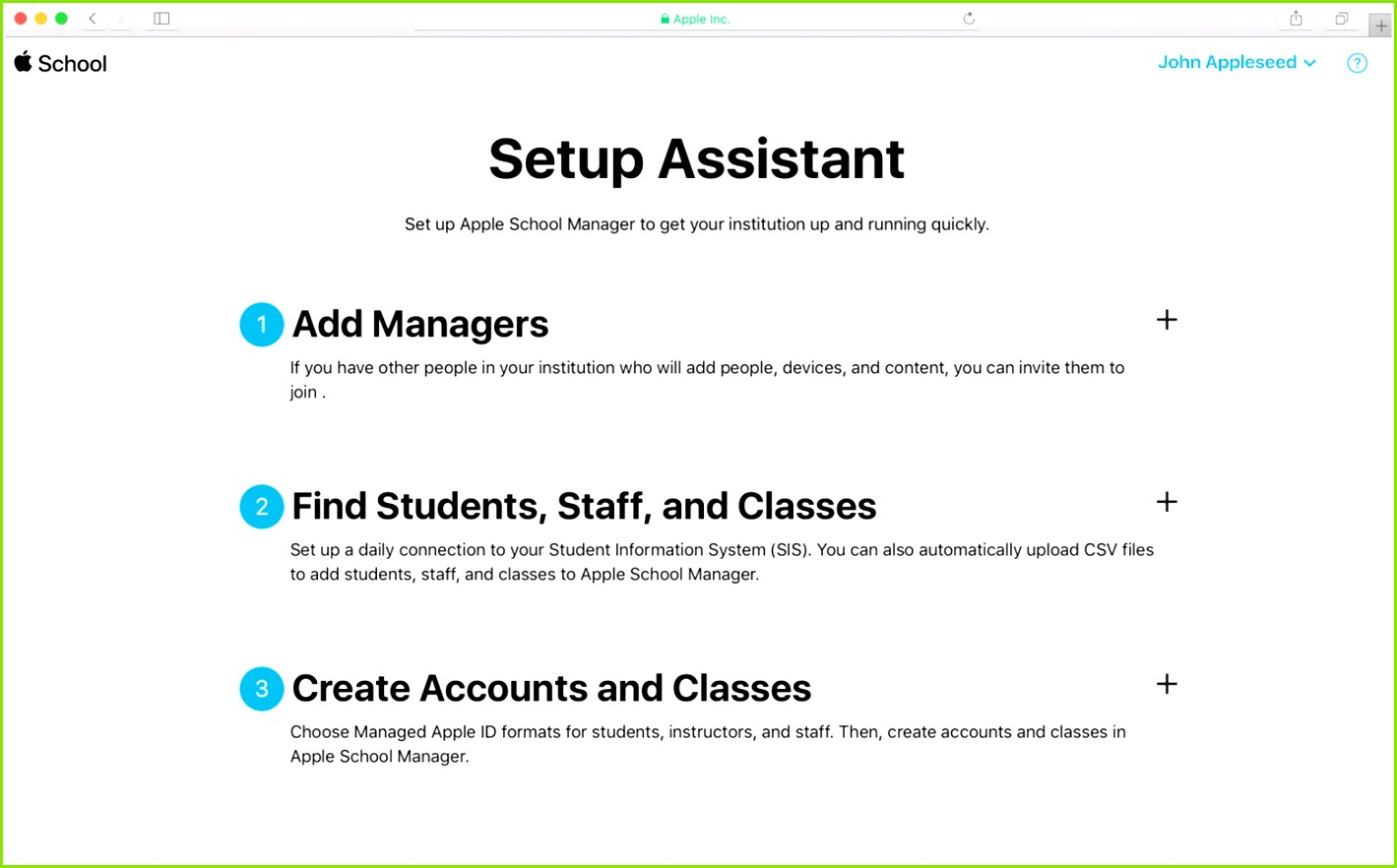 If this is your first sign in the Setup Assistant appears If the Setup Assistant doesn t appear click your name in the top right corner