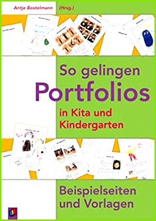 So gelingen Portfolios in Kita und Kindergarten Beispielseiten und Vorlagen Amazon Antje Bostelmann Bücher