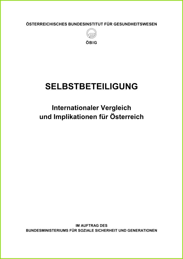 PDF Selbstbeteiligung Internationaler Vergleich und Implikationen für –sterreich Co payments International parison of co payments economic effects